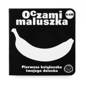 """""""Oczami maluszka - Banan"""" - książeczka dla niemowląt (Z0889)"""