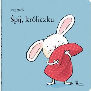 """""""Śpij króliczku"""" Wyd. Dwie Siostry (Z0914)"""