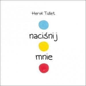 """Naciśnij mnie"" Tullet Herve (Z1007)"