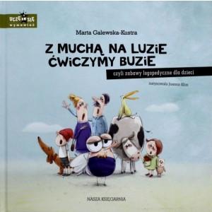 Z muchą na luzie ćwiczymy buzie - zabawy logopedyczne dla dzieci (Z1321)