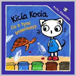 Kicia Kocia. Co z tymi śmieciami? (Z1771)