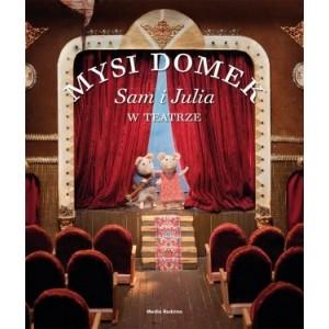 Mysi Domek. Sam i Julia w teatrze (Z1809)