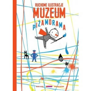 """Muzeum piżamorama"" Ruchome Ilustracje Bertrand Frederique Leblond Michael (Z1814)"