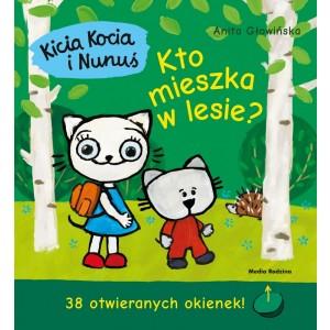 Kicia Kocia i Nunuś - Kto mieszka w lesie? z okienkami (Z2222)