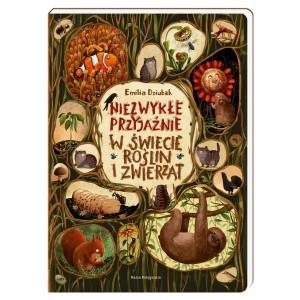 Niezwykłe przyjaźnie w świecie roślin i zwierząt - Emila Dziubak (Z2447)