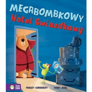 Megabombkowy Hotel Gwiazdkowy Tracey Corderoy - Zielona Sowa (Z3143)